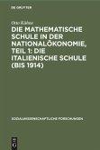 Die mathematische Schule in der Nationalökonomie, Teil 1: Die italienische Schule (bis 1914)