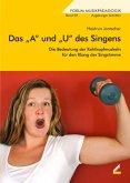 Das 'A' und 'U' des Singens, m. Audio-CD