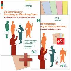 Die Bewerbung und der Eignungstest / Einstellungstest zur Ausbildung im öffentlichen nichttechnischen Dienst - Guth, Kurt; Mery, Marcus; Mohr, Andreas