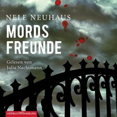Mordsfreunde / Oliver von Bodenstein Bd.2 (6 Audio-CDs) - Neuhaus, Nele