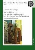 Amin al-¿uli: Die Verbindung des Islam mit der christlichen Reformation