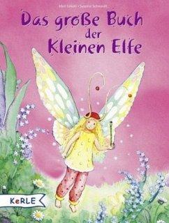 Das große Buch der kleinen Elfe - Limoni, Marc