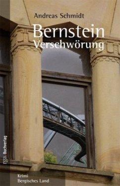 Bernstein Verschwörung - Schmidt, Andreas