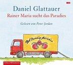 Rainer Maria sucht das Paradies, 1 Audio-CD