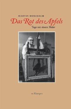Das Rot des Apfels - Mosebach, Martin