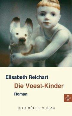 Die VOEST-Kinder - Reichart, Elisabeth