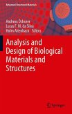 Analysis and Design of Biological Materials and Structures