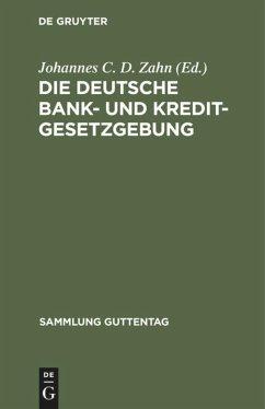 Die deutsche Bank- und Kreditgesetzgebung