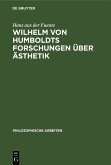 Wilhelm von Humboldts Forschungen über Ästhetik