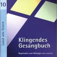 Klingendes Gesangbuch 10-Lasst Uns Feiern - Dietrich,Bernd