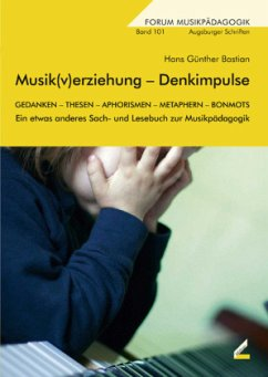 Musik(v)erziehung - Denkimpulse