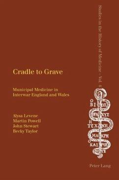 Cradle to Grave - Levene, Alysa; Powell, Martin; Stewart, John; Taylor, Becky