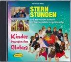 Sternstunden - Kinder bewegen den Globus, 1 Audio-CD