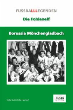 Borussia Mönchengladbach - Stahl, Volker; Havekost, Folke; Wolf, Andreas