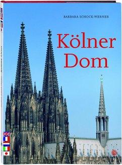 Kölner Dom - Schock-Werner, Barbara