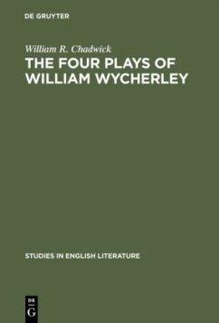 The four plays of William Wycherley