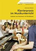 Klavierpraxis im Musikunterricht