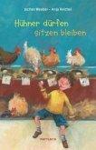 Hühner dürfen sitzen bleiben