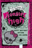 Happy Birthday unterm Vollmond / Monster High Bd.3