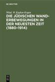 Die jüdischen Wanderbewegungen in der neuesten Zeit (1880-1914)