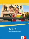 Actio. Lateinisches Unterrichtswerk. Grammatisches Beiheft 2