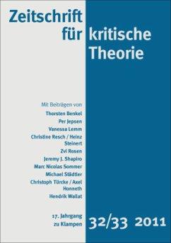 Zeitschrift für kritische Theorie / Zeitschrift für kritische Theorie, Heft 32/33 / Zeitschrift für kritische Theorie Heft 32/33, H.32/33