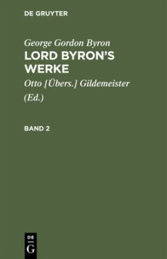 George Gordon Byron: Lord Byron's Werke. Band 2 - Byron, George Gordon