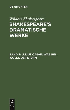 Julius Cäsar. Was ihr wollt. Der Sturm