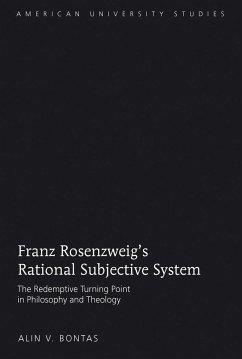 Franz Rosenzweig's Rational Subjective System - Bontas, Alin V.