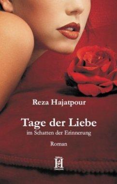 Tage der Liebe - Hajatpour, Reza