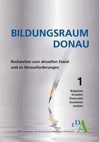 Bildungsraum Donau - Recherchen zum aktuellen Stand und zu Herausforderungen