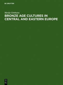 Bronze Age cultures in Central and Eastern Europe - Gimbutas, Marija
