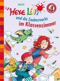 Hexe Lilli und die Zaubernacht im Klassenzimmer / Hexe Lilli Erstleser Bd.7