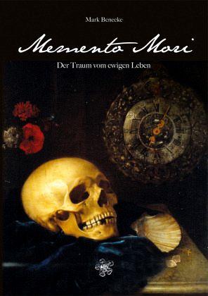 Memento Mori - Benecke, Mark