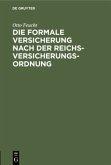 Die formale Versicherung nach der Reichs-Versicherungs-Ordnung