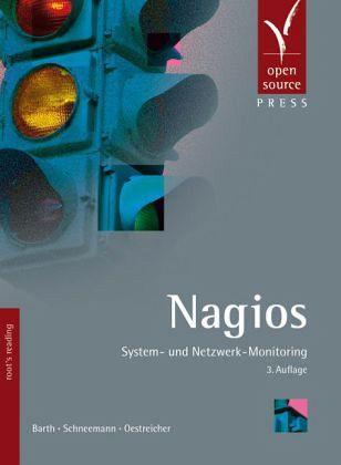 Nagios - Barth, Wolfgang; Schneemann, Christian; Oestreicher, Tobias D.