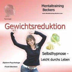 Gewichtsreduktion (MP3-Download) - Beckers, Frank; Schlaak, Heidemarie