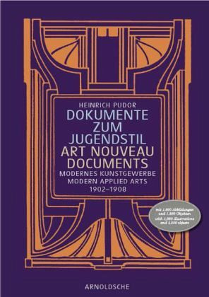 Dokumente zum Jugendstil\Art Noveau Documents - Pudor, Heinrich