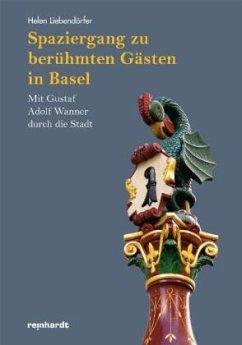 Spaziergang zu berühmten Gästen in Basel - Liebendörfer, Helen