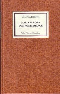 Maria Aurora von Königsmarck.