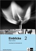 Einblicke Physik/Chemie - Ausgabe für Nordrhein-Westfalen. Hauptschule. Lehrerband mit CD-ROM 7./8. Schuljahr