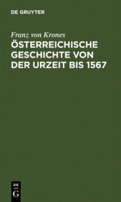 Österreichische Geschichte von der Urzeit bis 1526 - Krones, Franz von