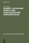 Robert Liefmanns Gesetz des Ausgleichs der Grenzerträge
