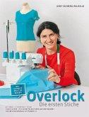 Overlock - Die ersten Stiche