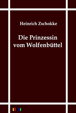 Die Prinzessin vom Wolfenbüttel