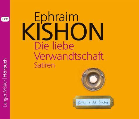 Die liebe Verwandschaft, CD - Kishon, Ephraim