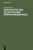 Geschichte des eklektischen Freimaurerbundes