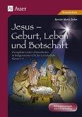 Jesus - Geburt, Leben und Botschaft