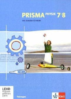 Prisma Physik. Schülerbuch mit Schüler-CD-ROM 7. und 8. Schuljahr. Ausgabe für Thüringen