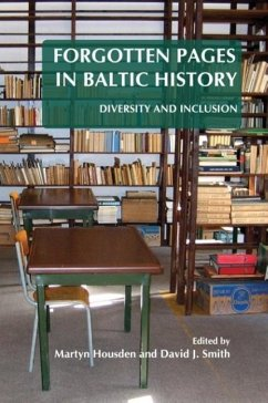 Forgotten Pages in Baltic History: Diversity and Inclusion - Herausgeber: Housden, Martyn, Dr Smith, David J.